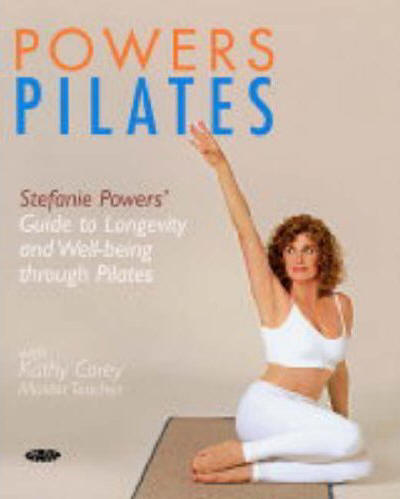 Powers Pilates Book Stefanie Powers